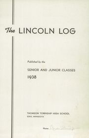 Page 3, 1938 Edition, Lincoln High School - Lincoln Log Yearbook (Esko, MN) online yearbook collection