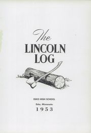 Page 5, 1953 Edition, Lincoln High School - Lincoln Log Yearbook (Esko, MN) online yearbook collection