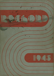 1945 Edition, Rochester High School - Rochord Yearbook (Rochester, MN)