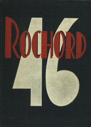 1946 Edition, Rochester High School - Rochord Yearbook (Rochester, MN)