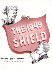 Page 3, 1949 Edition, Murray State University - Shield Yearbook (Murray, KY) online yearbook collection