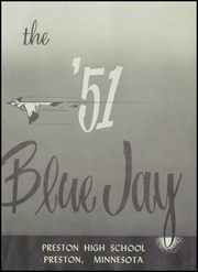Page 5, 1951 Edition, Preston High School - Blue Jay Yearbook (Preston, MN) online yearbook collection