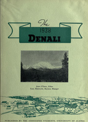 Page 7, 1938 Edition, University of Alaska Fairbanks - Denali Yearbook (Fairbanks, AK) online yearbook collection