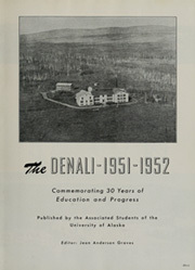 Page 7, 1952 Edition, University of Alaska Fairbanks - Denali Yearbook (Fairbanks, AK) online yearbook collection