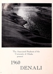 Page 6, 1960 Edition, University of Alaska Fairbanks - Denali Yearbook (Fairbanks, AK) online yearbook collection
