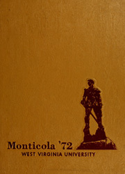 1972 Edition, West Virginia University - Monticola Yearbook (Morgantown, WV)