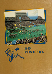 1985 Edition, West Virginia University - Monticola Yearbook (Morgantown, WV)