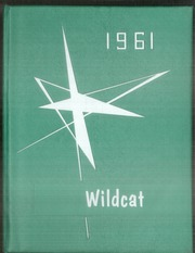 1961 Edition, Welcome High School - Wildcat Yearbook (Welcome, MN)