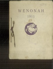 1911 Edition, Winona State Normal School - Wenonah Yearbook (Winona, MN)