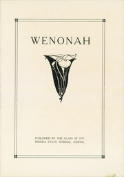 Page 5, 1911 Edition, Winona State Normal School - Wenonah Yearbook (Winona, MN) online yearbook collection