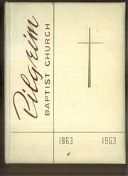 1963 Edition, Pilgrim Baptist Church - Centennial Yearbook (St Paul, MN)