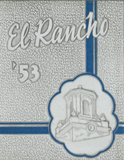1953 Edition, Texas A and M University - El Rancho Yearbook (Kingsville, TX)