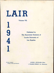 Page 7, 1941 Edition, Loyola University of Los Angeles - Lair Yearbook (Los Angeles, CA) online yearbook collection