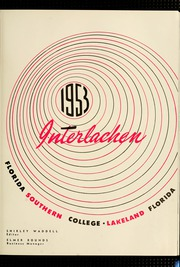 Page 7, 1953 Edition, Florida Southern College - Interlachen Yearbook (Lakeland, FL) online yearbook collection