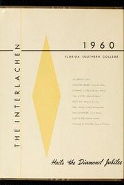 Page 6, 1960 Edition, Florida Southern College - Interlachen Yearbook (Lakeland, FL) online yearbook collection