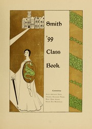 Page 5, 1899 Edition, Smith College - Smith College Yearbook (Northampton, MA) online yearbook collection