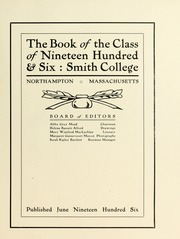 Page 11, 1906 Edition, Smith College - Smith College Yearbook (Northampton, MA) online yearbook collection