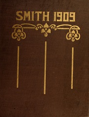 Smith College - Smith College Yearbook (Northampton, MA) online yearbook collection, 1909 Edition, Page 1
