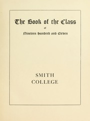 Page 7, 1911 Edition, Smith College - Smith College Yearbook (Northampton, MA) online yearbook collection