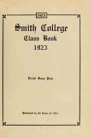 Page 13, 1923 Edition, Smith College - Smith College Yearbook (Northampton, MA) online yearbook collection
