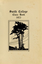 Page 5, 1923 Edition, Smith College - Smith College Yearbook (Northampton, MA) online yearbook collection