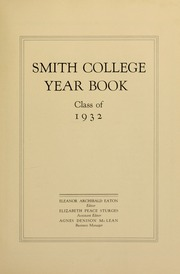 Page 11, 1932 Edition, Smith College - Smith College Yearbook (Northampton, MA) online yearbook collection