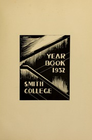 Page 9, 1932 Edition, Smith College - Smith College Yearbook (Northampton, MA) online yearbook collection