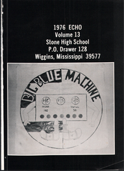 Page 5, 1976 Edition, Stone High School - Echo Yearbook (Wiggins, MS) online yearbook collection