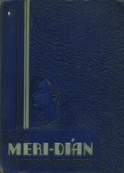 1937 Edition, Meridian High School - Meri Dian Yearbook (Meridian, MS)