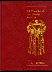 1977 Edition, Watkins High School - Tornado Yearbook (Laurel, MS)