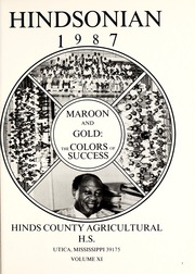 Page 5, 1987 Edition, Hinds County Agricultural High School - Hindsonian Yearbook (Utica, MS) online yearbook collection