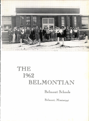 Page 5, 1962 Edition, Belmont High School - Belmontian Yearbook (Belmont, MS) online yearbook collection