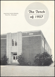 Page 7, 1957 Edition, Ruleville High School - Torch Yearbook (Ruleville, MS) online yearbook collection