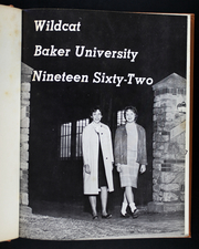 Page 7, 1962 Edition, Baker University - Wildcat Yearbook (Baldwin City, KS) online yearbook collection
