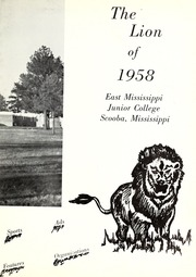Page 7, 1958 Edition, East Mississippi Community College - Lion Yearbook (Scooba, MS) online yearbook collection
