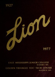 1977 Edition, East Mississippi Community College - Lion Yearbook (Scooba, MS)