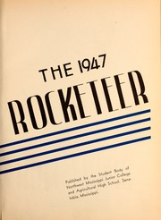 Page 7, 1947 Edition, Northwest Mississippi Community College - Rockateer Yearbook (Senatobia, MS) online yearbook collection