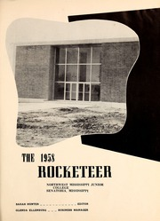 Page 5, 1958 Edition, Northwest Mississippi Community College - Rockateer Yearbook (Senatobia, MS) online yearbook collection