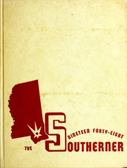 Page 1, 1948 Edition, University of Southern Mississippi - Southerner Yearbook (Hattiesburg, MS) online yearbook collection