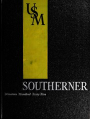 University of Southern Mississippi - Southerner Yearbook (Hattiesburg, MS) online yearbook collection, 1965 Edition, Page 1