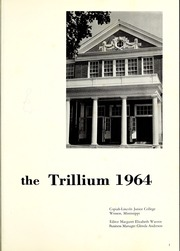Page 5, 1964 Edition, Copiah Lincoln Community College - Trillium Yearbook (Wesson, MS) online yearbook collection