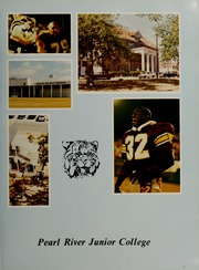 Page 7, 1988 Edition, Pearl River Community College - Wildcat Yearbook (Poplarville, MS) online yearbook collection