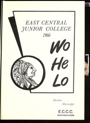 Page 5, 1966 Edition, East Central Community College - Wo He Lo Yearbook (Decatur, MS) online yearbook collection