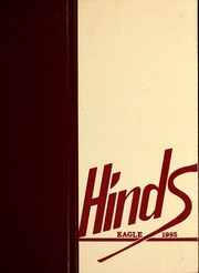 1985 Edition, Hinds Community College - Eagle Yearbook (Raymond, MS)