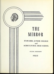 Page 7, 1953 Edition, Itawamba Community College - Mirror Yearbook (Fulton, MS) online yearbook collection