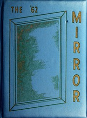 Itawamba Community College - Mirror Yearbook (Fulton, MS) online yearbook collection, 1962 Edition, Page 1