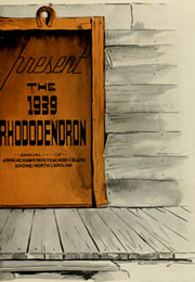 Page 7, 1939 Edition, Appalachian State University - Rhododendron Yearbook (Boone, NC) online yearbook collection