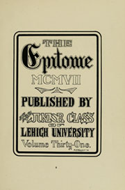 Page 9, 1907 Edition, Lehigh University - Epitome Yearbook (Bethlehem, PA) online yearbook collection