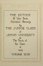 Page 9, 1923 Edition, Lehigh University - Epitome Yearbook (Bethlehem, PA) online yearbook collection
