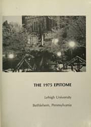 Page 5, 1975 Edition, Lehigh University - Epitome Yearbook (Bethlehem, PA) online yearbook collection